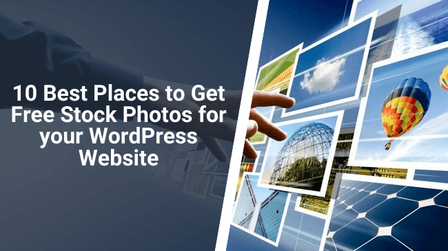 Best Places to Get Free Stock Photos for Your WordPress Website