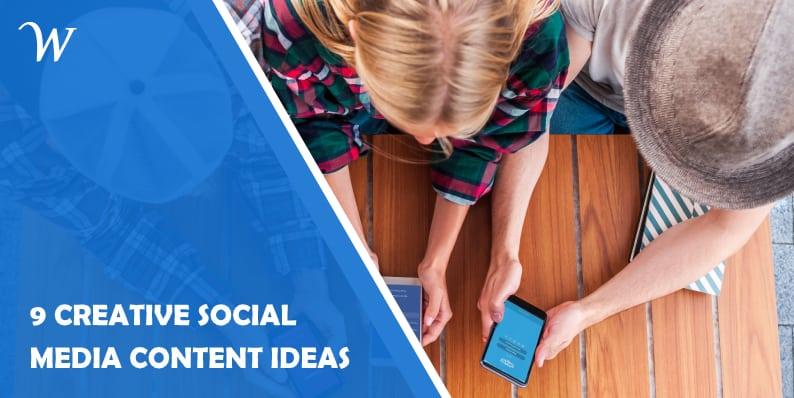 9 Creative Social Media Ideas