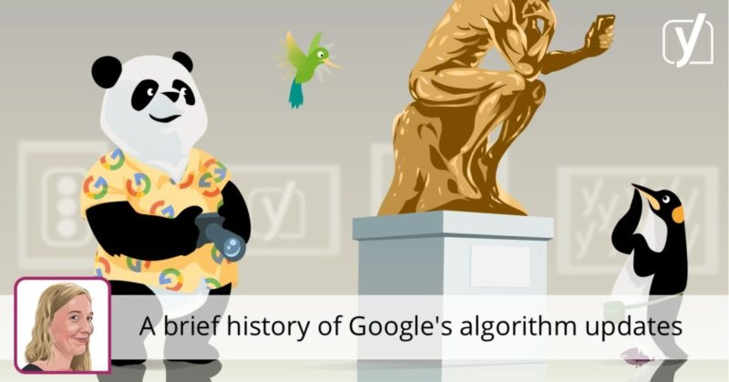 A brief history of Google's algorithm updates • Yoast