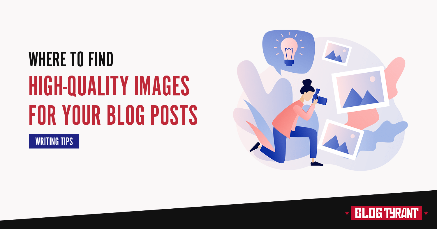 How to Find Free Images for Your Blog (15 Best Sites)