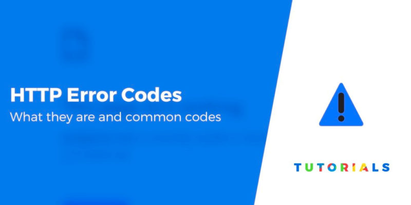 What Are HTTP Error Codes? Common Codes + How to Fix Them