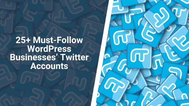 Must-Follow WordPress Businesses' Twitter Accounts