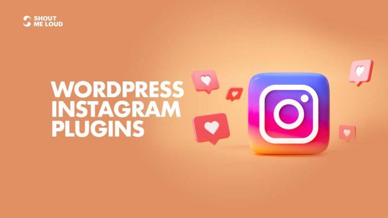 Best WordPress Instagram Plugins