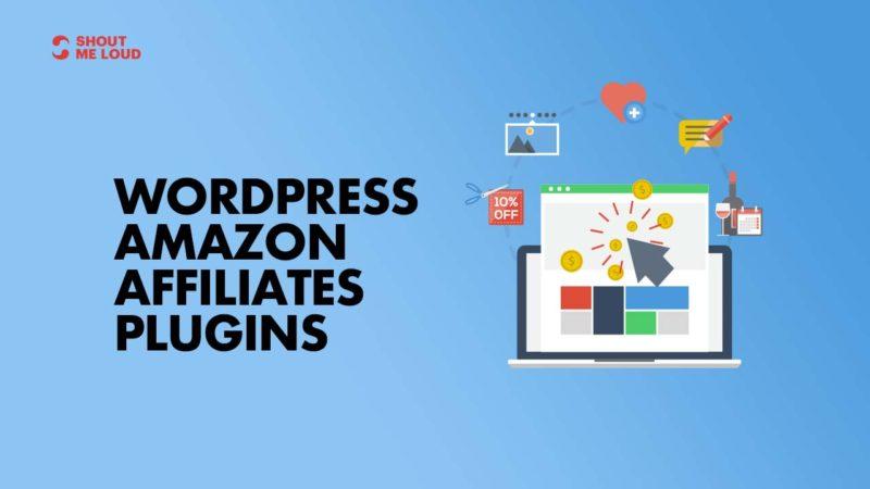 Best WordPress Amazon Affiliates Plugins