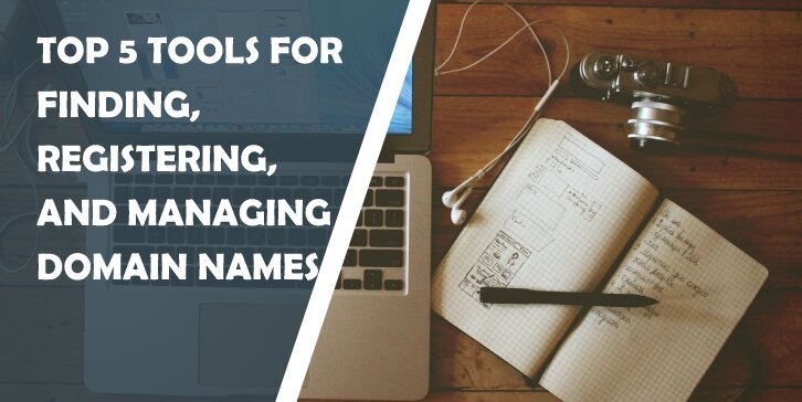 Top 5 Tools for Finding, Registering, and Managing Domain Names: Create Unique Domain Name Within Minutes - WP Pluginsify